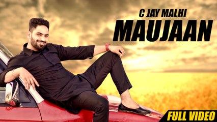 New Punjabi Songs 2016 | Maujaan | Official Video [Hd] | C Jay Malhi | Latest Punjabi Song 2016