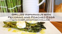 "Ontario Asparagus ""Farm to Table"" Grilled Asparagus with Pecorino and Poached Eggs"
