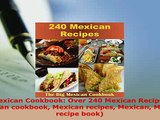 PDF Mexican Cookbook Over 240 Mexican Recipes Mexican cookbook Mexican recipes Mexican PDF Book Free