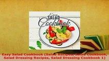 PDF  Easy Salad Cookbook Salad Recipes Salad Cookbook Salad Dressing Recipes Salad Dressing PDF Book Free