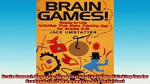 FREE DOWNLOAD  Brain Games ReadytoUse Activities That Make Thinking Fun for Grades 612 JB Ed READ ONLINE