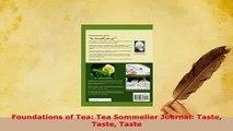 PDF  Foundations of Tea Tea Sommelier Journal Taste Taste Taste PDF Book Free