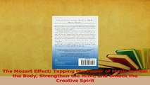 Read  The Mozart Effect Tapping the Power of Music to Heal the Body Strengthen the Mind and Ebook Free