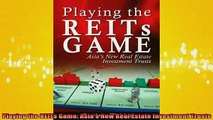 FREE EBOOK ONLINE  Playing the REITs Game Asias New Real Estate Investment Trusts Full Free