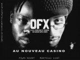 OFX Concert  Nouveau Casino Paris