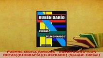PDF  POEMAS SELECCIONADOS  RUBÉN DARÍO CON NOTASBIOGRAFÍAILUSTRADO Spanish Edition  Read Online