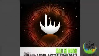 Molana Abdul Sattar - Hajj Ki Rooh