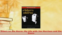 Download  Riders on the Storm My Life with Jim Morrison and the Doors Free Books