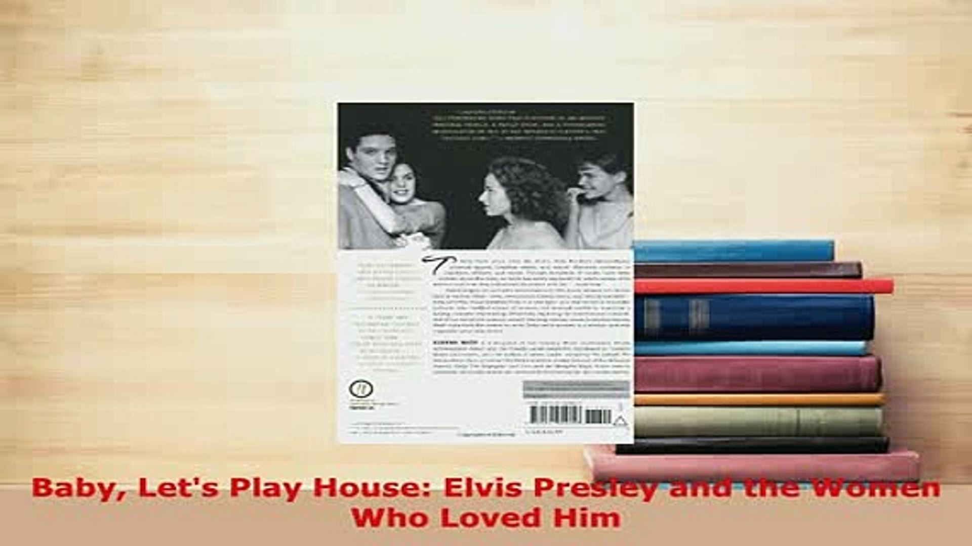Download  Baby Lets Play House Elvis Presley and the Women Who Loved Him Ebook