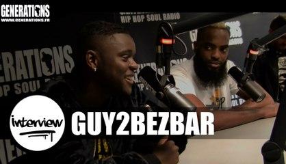 Guy2bezbar - Interview (Live des studios de Generations)