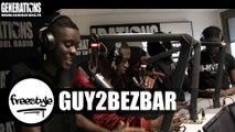 Guy2bezbar - Freestyle (Live des studios de Generations)