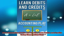 READ book  Learn Accounting Debits and Credits Learn Debits and Credits Today Accounting Play Online Free