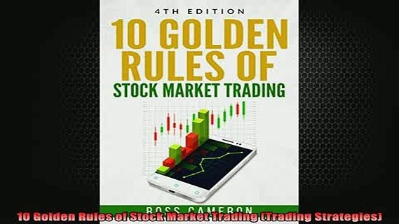 READ book  10 Golden Rules of Stock Market Trading Trading Strategies Free Online