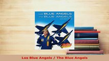 Download  Los Blue Angels  The Blue Angels Free Books