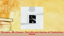 Download  Straight No Chaser The Life and Genius of Thelonious Monk Ebook