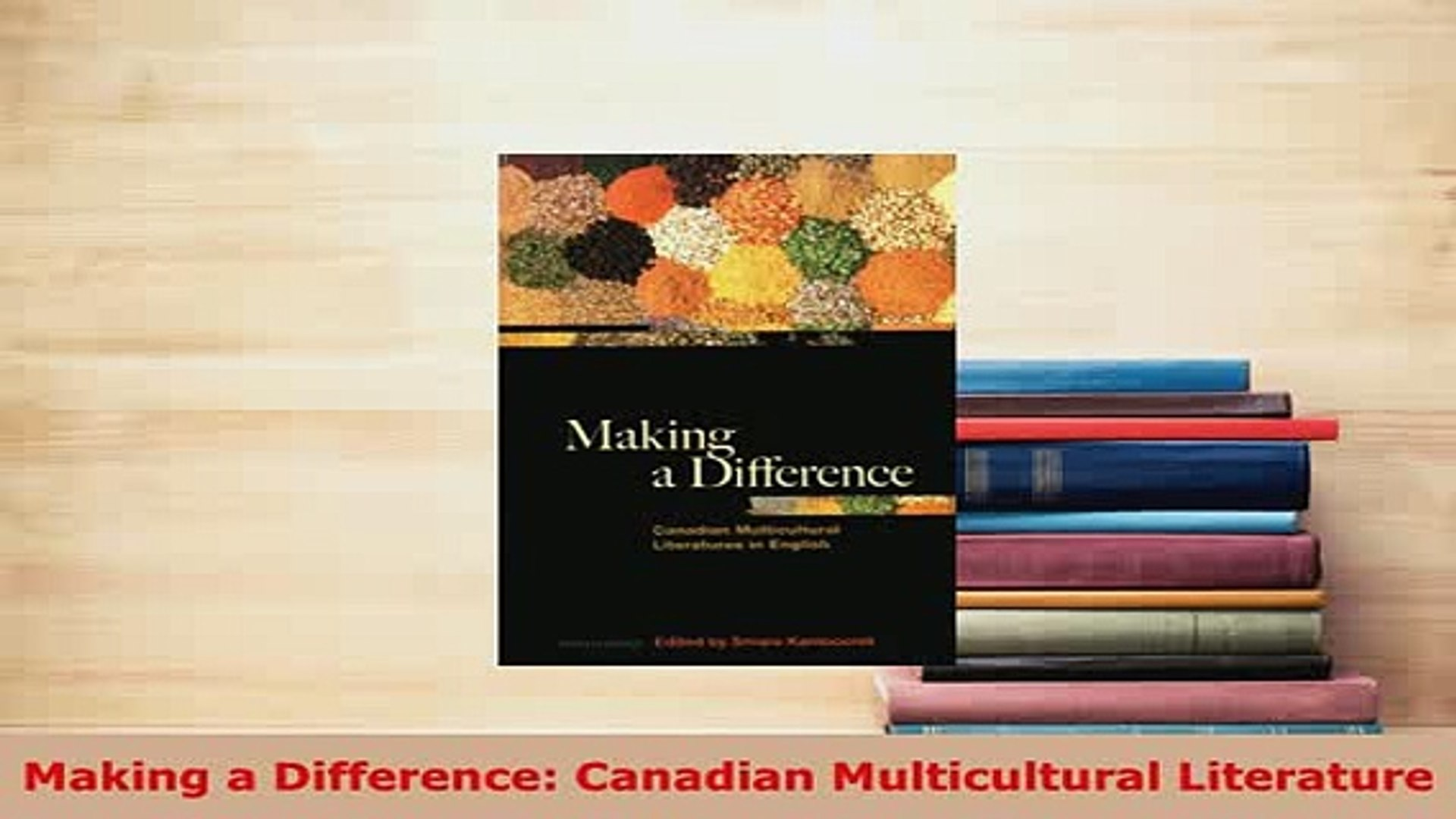 Canadian Multicultural Literature Making a Difference
