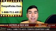 Houston Astros vs. Boston Red Sox Pick Prediction MLB Baseball Odds Preview 5-15-2016