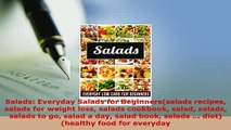 Download  Salads Everyday Salads for Beginnerssalads recipes salads for weight loss salads PDF Full Ebook