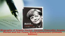 PDF  Biography of Angela Merkel German Chancellor Angela Merkel and Her Power World Free Books