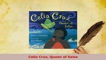 Download  Celia Cruz Queen of Salsa PDF Book Free