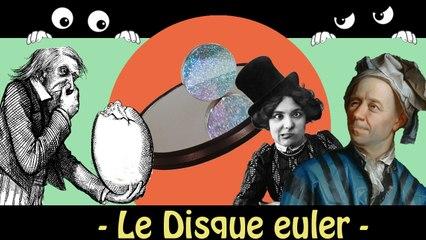 Le disque Euler / Étrange objet