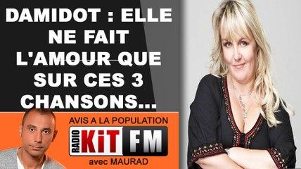 DAMIDOT : ELLE NE FAIT L'AMOUR QUE SUR CES 3 CHANSONS !