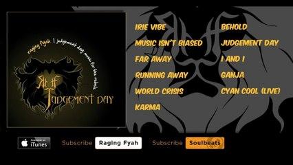 Raging Fyah - Judgement Day - (Full Album)