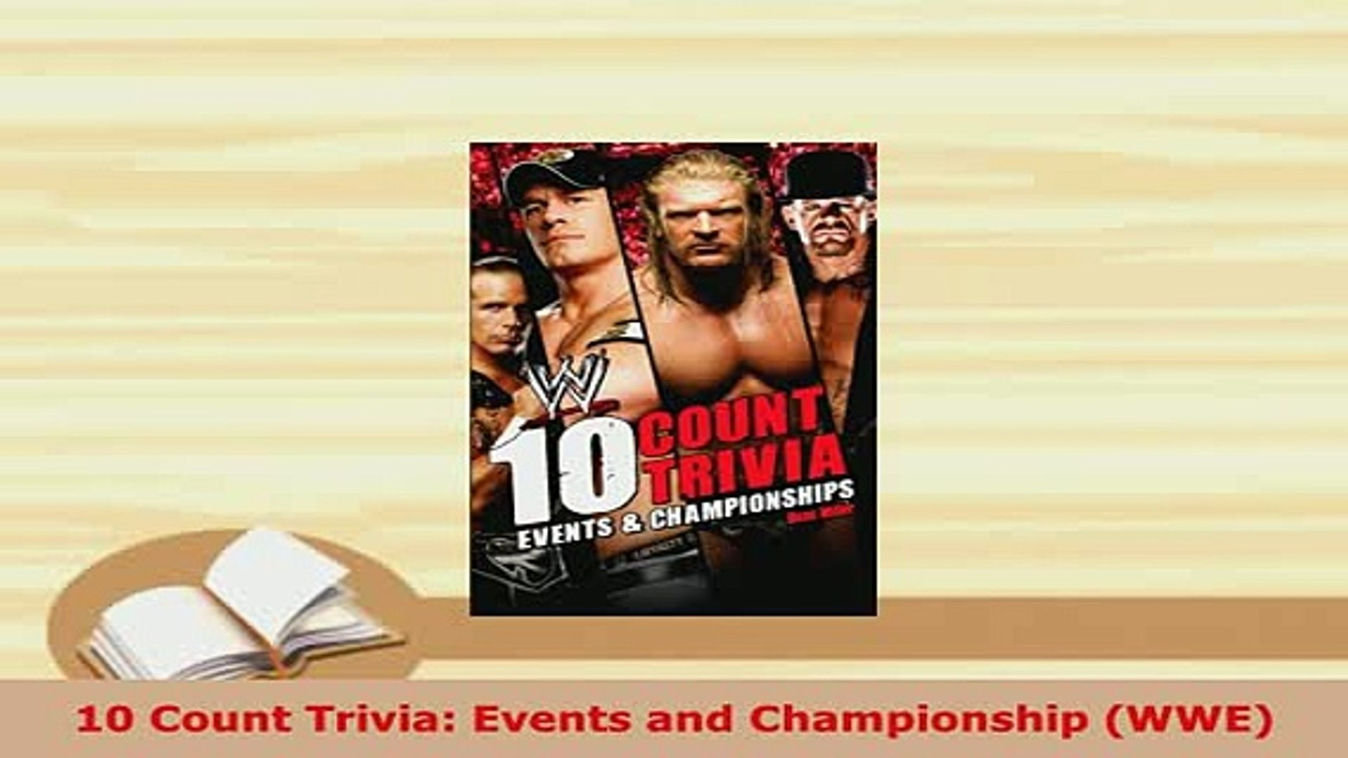Download  10 Count Trivia Events and Championship WWE  EBook