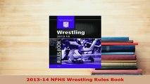 PDF  201314 NFHS Wrestling Rules Book  EBook
