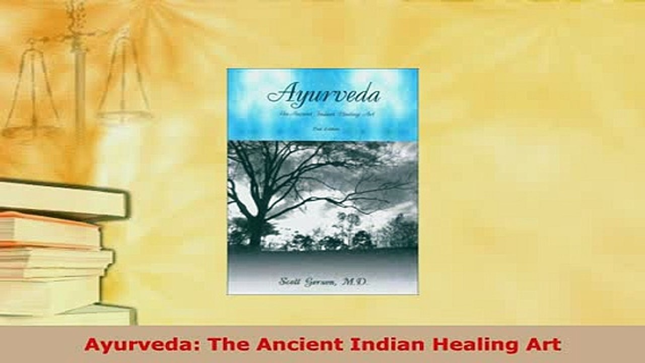 Download Ayurveda The Ancient Indian Healing Art Free Books