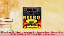 PDF  Kick Out At Nitro  Volume 1  September  December 1995 Reliving WCW one Nitro at a  EBook