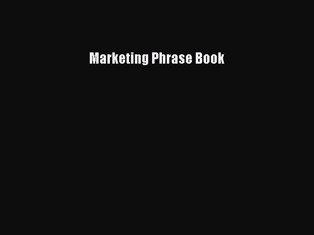 Read Marketing Phrase Book Ebook Free