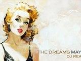 The Dreams may Die - Dj Reanen