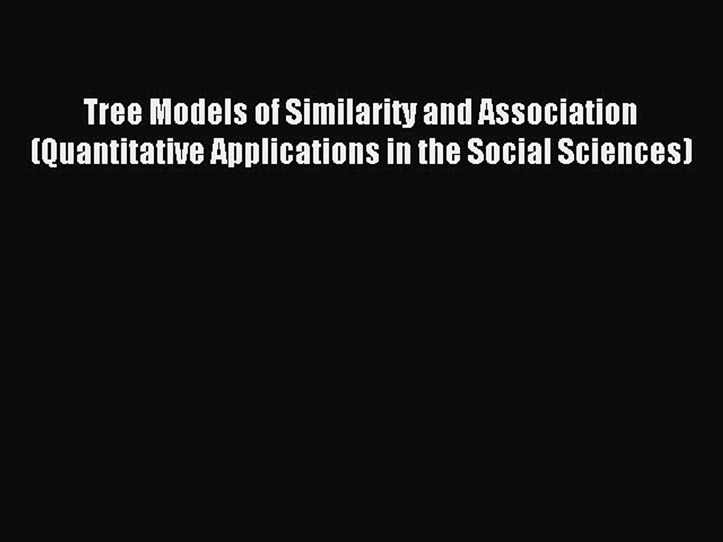 Tree models of similarity and association