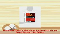 Download  Katzung  Trevors Pharmacology Examination and Board Review11th Edition  EBook
