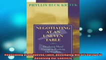 FREE EBOOK ONLINE  Negotiating at an Uneven Table Developing Moral Courage in Resolving Our Conflicts Free Online