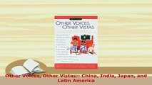 Download  Other Voices Other Vistas China India Japan and Latin America Free Books