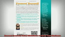 READ book  Present Yourself Using SlideShare to Grow Your Business Full EBook