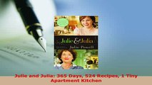 Download  Julie and Julia 365 Days 524 Recipes 1 Tiny Apartment Kitchen Download Online