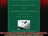 FREE PDF Knowledge Society vs Knowledge Economy Knowledge Power and Politics Issues in Higher READ ONLINE
