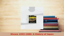 Download  Showa 19531989 A History of Japan Read Online