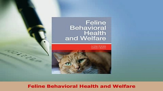 Download  Feline Behavioral Health and Welfare PDF Free