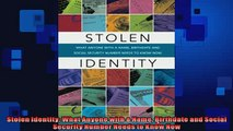 Free PDF Downlaod  Stolen Identity What Anyone with a Name Birthdate and Social Security Number Needs to  BOOK ONLINE