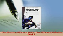 Download  Miles Morales Ultimate SpiderMan Ultimate Collection Book 2 Download Online