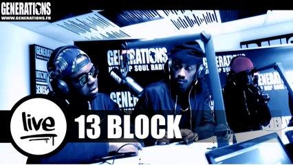 13 Block - Guerrier (Live des studios de Generations)