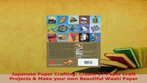 PDF  Japanese Paper Crafting Create 17 Paper Craft Projects  Make your own Beautiful Washi PDF Online