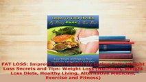PDF  FAT LOSS Improve Your Health by Eating Fats Weight Loss Secrets and Tips Weight Loss PDF Online