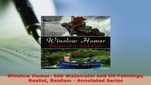 PDF  Winslow Homer 500 Watercolor and Oil Paintings Realist Realism  Annotated Series Download Online