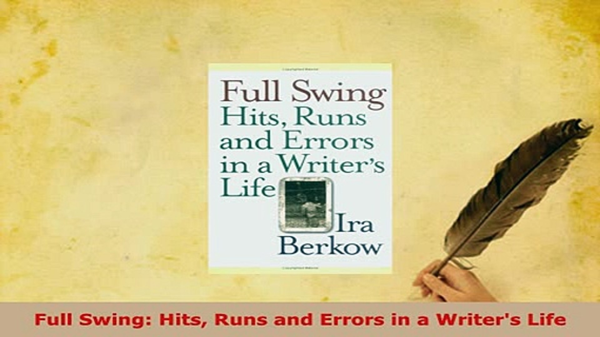 Download  Full Swing Hits Runs and Errors in a Writers Life  EBook