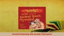 Download  Avoid Entering the Greek Olympics PDF Free